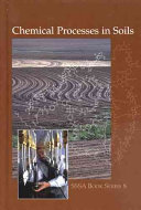 Chemical Processes in Soils Book