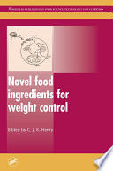 Novel Food Ingredients for Weight Control Book