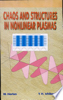 Chaos And Structure In Nonlinear Plasmas Book PDF