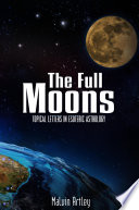 """The Full Moons: Topical Letters In Esoteric Astrology"" by Malvin Artley"