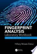 Fingerprint Analysis Laboratory Workbook  Second Edition