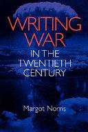 Writing War in the Twentieth Century