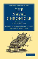 The Naval Chronicle: Volume 15, January-July 1806