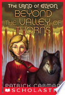 The Land of Elyon  2  Beyond the Valley of Thorns Book