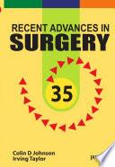 Recent Advances in Surgery 35