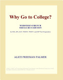 Why Go to College   Webster s French Thesaurus Edition