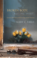 Broken Body, Healing Spirit