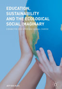 Education  Sustainability and the Ecological Social Imaginary