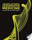 """Translational Regenerative Medicine"" by Anthony Atala, Julie Allickson"