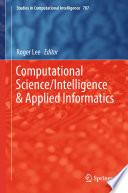 Computational Science Intelligence Applied Informatics