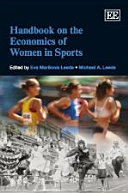 Handbook on the Economics of Women in Sports