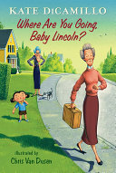 Where Are You Going, Baby Lincoln? Pdf/ePub eBook