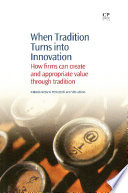 When Tradition Turns Into Innovation Book PDF