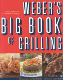 Weber's Big Book of Grilling