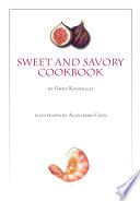 The Sweet and Savory Cookbook