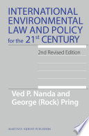International Environmental Law And Policy For The 21st Century