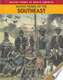 Native Tribes of the Southeast Book