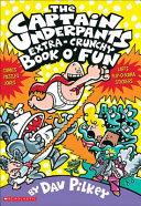 The Captain Underpants Extra Crunchy Book O Fun