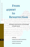 From 4QMMT to Resurrection