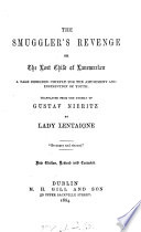 The smuggler's revenge, or The lost child of Lanemarken, tr. by lady Lentaigne