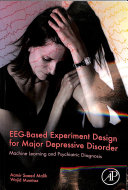 EEG Based Experiment Design For Major Depressive Disorder