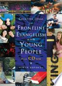 Creative Ideas For Frontline Evangelism