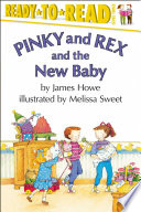 Pinky and Rex and the New Baby Book PDF