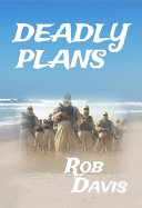 Deadly Plans
