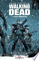 Walking Dead, tome 1