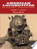 American Locomotives in Historic Photographs