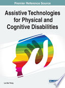 Assistive Technologies for Physical and Cognitive Disabilities Book
