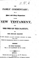 The Family Expositor  Or a Short and Easy Exposition of the New Testament  Etc  By Mrs  Thompson  With the Text