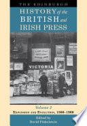 Edinburgh History of the British and Irish Press  Volume 2