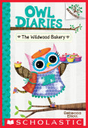 The Wildwood Bakery: A Branches Book (Owl Diaries #7) Pdf/ePub eBook