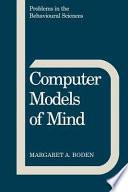 Computer Models of Mind Book