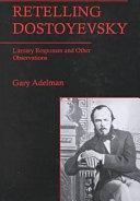 Retelling Dostoyevsky