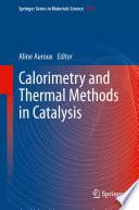 Calorimetry And Thermal Methods In Catalysis Book PDF