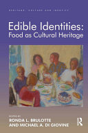 Pdf Edible Identities: Food as Cultural Heritage Telecharger