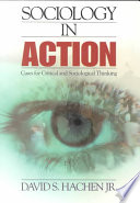 Sociology in Action  : Cases for Critical and Sociological Thinking