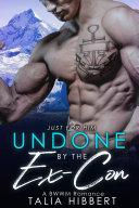 Undone by the Ex-Con Pdf