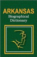 Arkansas Biographical Dictionary