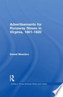 Download Advertisements for Runaway Slaves in Virginia, 1801-1820 Pdf