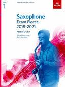 Saxophone Exam Pieces 2018-2021, ABRSM Grade 1