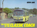 The Heyday of the Classic Coach