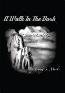 Walk in the Dark