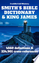 Smith S Bible Dictionary 1863 And King James Bible
