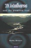 Te Maiharoa and the Promised Land Book