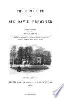 The Home Life Of Sir David Brewster By His Daughter With A Portrait
