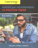 Cengage Advantage Books  American Government and Politics Today  Brief Edition