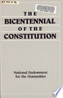 The National Endowment for the Humanities Announces a Special Initiative for the Bicentennial of the United States Constitution Book